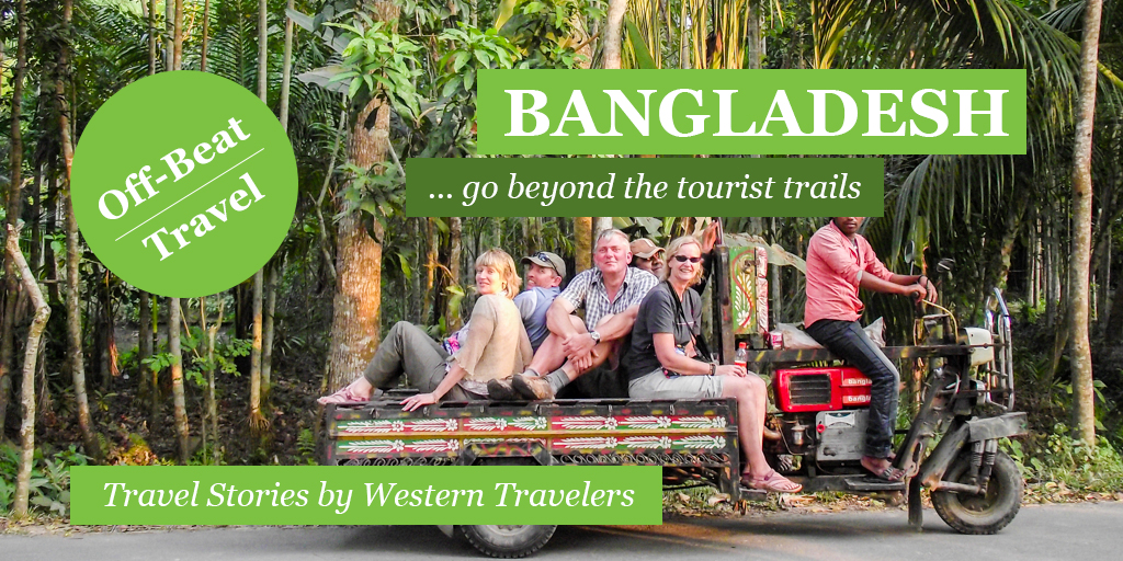 Bangladesh travel stories by western travelers