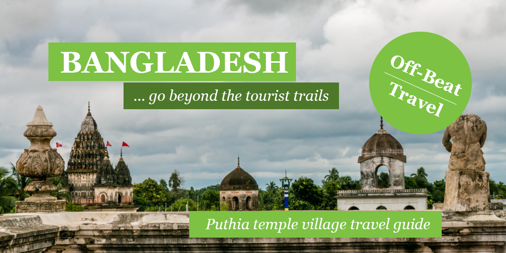 Puthia: An amazing village in Bangladesh full of beautiful temples