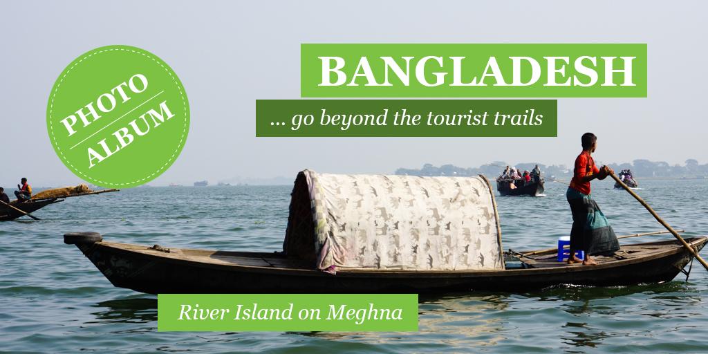 Photo of Bangladesh: A Day on a river island near Dhaka